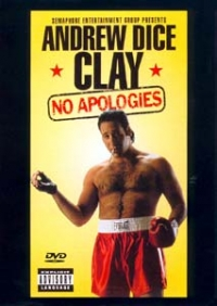 Stand up Comedy: Andrew Dice Clay: No apologies Video