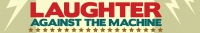Stand up Comedy: Laughter Against the Machine Needs Your Help!