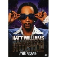 Stand up Comedy: Watch Katt Williams - American Hustle The Movie Video
