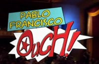 Stand up Comedy: Pablo Francisco - Ouch! video