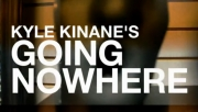 Stand-up comedy => Kyle Kinane - Going Nowhere