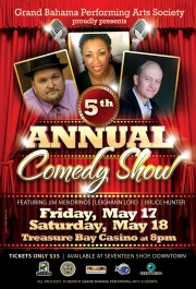 Stand up Comedy: Grand Bahama's 5th comedy show with Bruce Hunter on 17,18 May