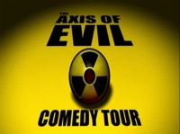 Stand up Comedy: The Axis of Evil Stand up Comedy Tour - full video