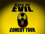 Stand up comedy Video The Axis of Evil Stand up Comedy Tour - full video