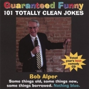 Stand up comedy Video Bob Alper Guaranteed Funny: 101 Totally Clean Jokes