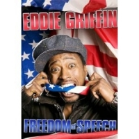 Stand up Comedy: Watch Eddie Griffin Freedom of Speech Video