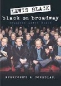 Stand up Comedy: Watch Lewis Black - Black on Broadway Video