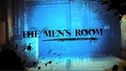 Stand-up comedy => The Men's Room