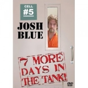 Stand up comedy Video Josh Blue:7 More Days in the Tank
