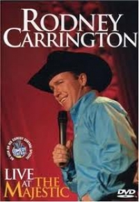 Stand up Comedy: Rodney Carrington: Live at the Majestic Video