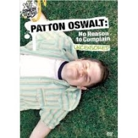 Stand up Comedy: Patton Oswalt: No Reason to Complain Video