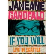 Stand up comedy Video Janeane Garofalo: If You Will-Live in Seattle Video