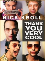 "Stand up Comedy: Nick Kroll ""Thank You Very Cool"" to Be Released on September 13!"