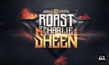 New Stand-up Comedy Roasts => Comedy Roast of Charlie Sheen Video