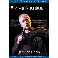 Stand up Comedy: Chris Bliss: Live... for Now