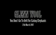 Stand up comedy Video Glenn Wool - You Don't Go To Hell for Eating Elephants video