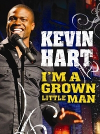 Stand up Comedy: Kevin Hart: I'm a Grown Little Man Full Video