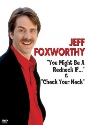 Stand up Comedy: Jeff Foxworthy: You Might Be a Redneck If… Video