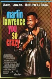Stand up comedy Video Martin Lawrence : You So Crazy Video