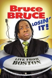Stand up comedy Video Watch Bruce Bruce - Losin' It Video