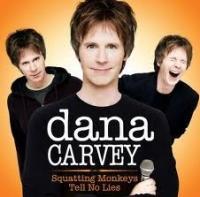 Stand up Comedy: Dana Carvey: Squatting Monkeys Tell No Lies Video