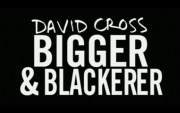 Stand up comedy Video David Cross - Bigger and Blackerer video