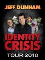 Stand-up comedy => Ventriloquist Jeff Dunham's Identity Crisis Tour 2010 at Mohegan Sun Arena